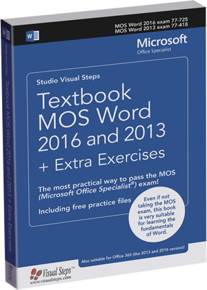 Textbook MOS Word 2016 and 2013 + Extra Exercises